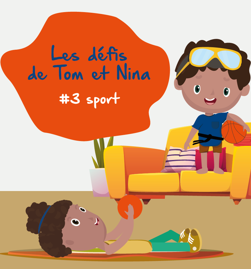 adep-confinement-sport-maison-nina-tom