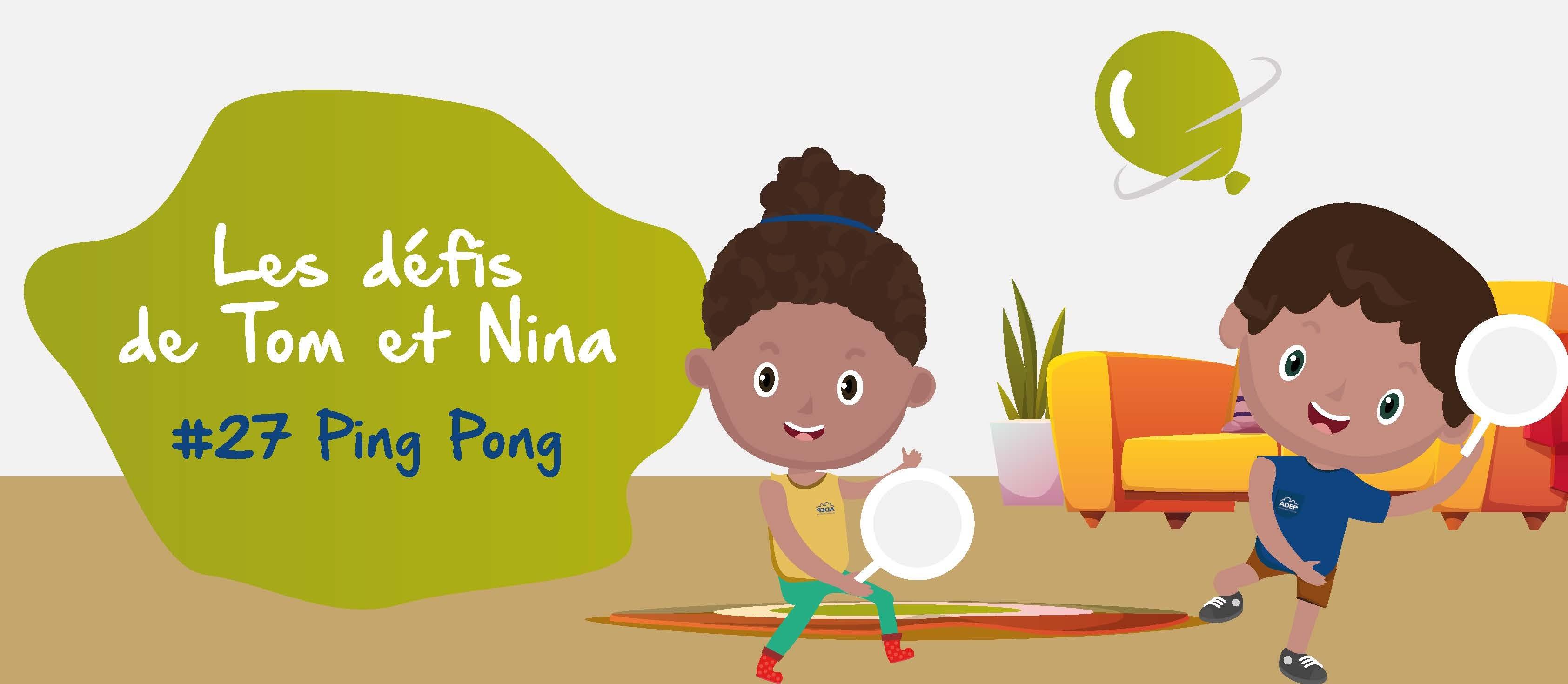 Bannière-TOM&NINA-DEFI27-pingpong